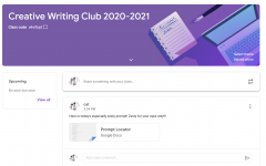 The Creative Writing Club meets through Google Classroom, where club president Catherine Lim posts the writing prompts and other announcements.