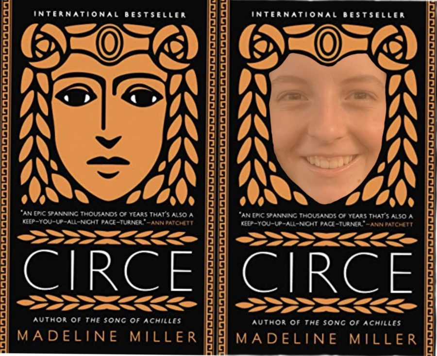 Junior Anna Keneally gets a little too into the story, Circe, by Madeline Miller.