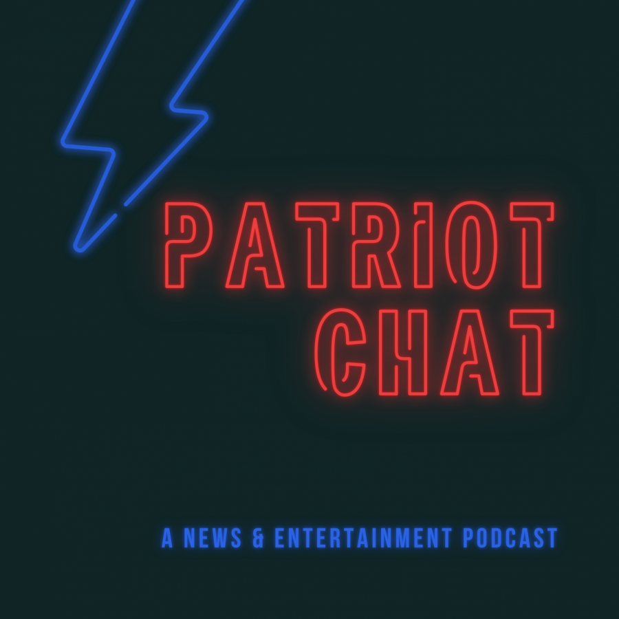Patriot Chat Episode 11